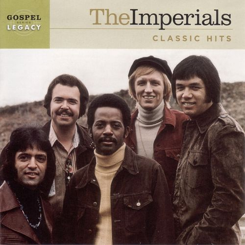 Play & Download The Imperials Classic Hits by The Imperials | Napster