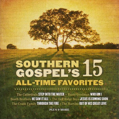 Southern Gospel's 15  All-Time Favorites by Various Artists