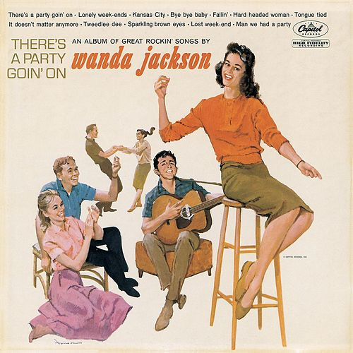 There's A Party Goin' On by Wanda Jackson