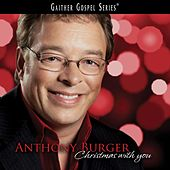 Play & Download Christmas With You by Anthony Burger | Napster
