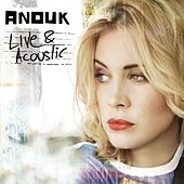 Play & Download Live & Acoustic by Anouk | Napster