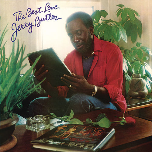The Best Love by Jerry Butler