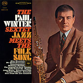 Jazz Meets the Folk Song by Paul Winter