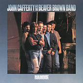 Roadhouse by John Cafferty & The Beaver Brown Band