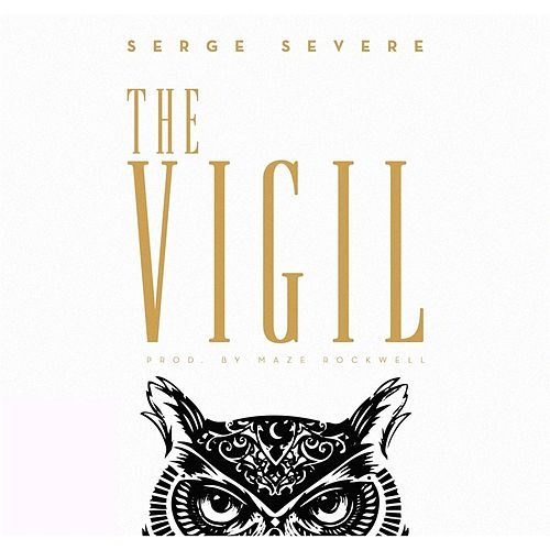 Play & Download The Vigil by Serge Severe | Napster