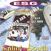 Play & Download Sailin' Da South Chopped And Screwed by E.S.G. | Napster