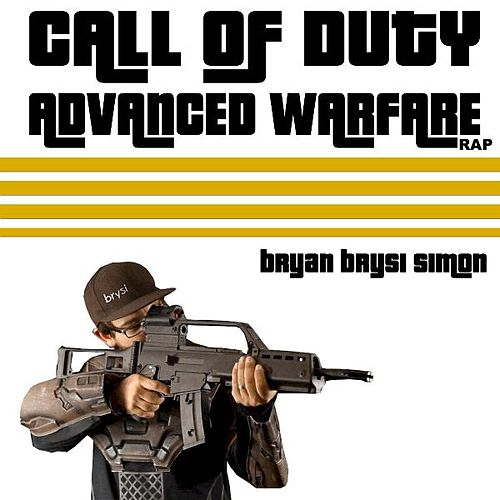 Play & Download Call of Duty Advanced Warfare Rap by Bryan