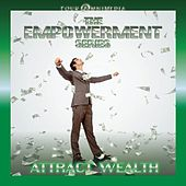 Play & Download The Empowerment Series: Attract Wealth by Mind Illumin8tion | Napster