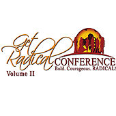 Play & Download Get Radical Conference, Vol. II by Various Artists | Napster