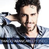 Play & Download Il Mondo by Thiago Arancam | Napster