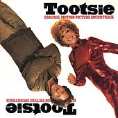 Play & Download Tootsie (Original Motion Picture Soundtrack) by Dave Grusin | Napster