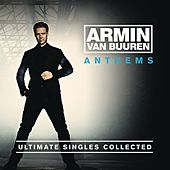 Armin Anthems (Ultimate Singles Collected) by Various Artists