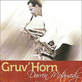 Play & Download Gruv' Horn by Darren Motamedy | Napster