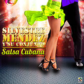 Play & Download Salsa Cubana by Silvestre Mendez | Napster