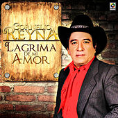 Play & Download Lagrimas de Amor by Cornelio Reyna | Napster