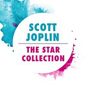 Play & Download The Star Collection by Scott Joplin | Napster
