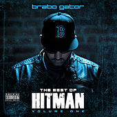 Best of Hitman: Volume One by Brabo Gator