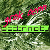 Play & Download Electrinicity by Grok Oenn | Napster
