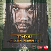 Mission Incomplete by Tydal