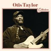 Otis Taylor Collection von Otis Taylor