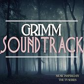 Play & Download Grimm Soundtrack (Music Inspired By the TV Series) by Various Artists | Napster