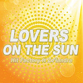 Lovers on the Sun by The Hit Factory