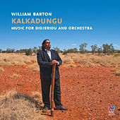 Play & Download Kalkadungu Music For Didjeridu And Orchestra by Various Artists | Napster