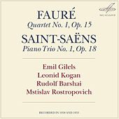 Play & Download Fauré: Piano Quartet No. 1 - Saint-Saëns: Piano Trio No. 1 by Mstislav Rostropovich | Napster