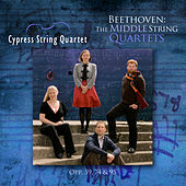 Play & Download Beethoven: The Middle String Quartets by Cypress String Quartet | Napster
