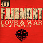 Play & Download Love & War by Fairmont | Napster