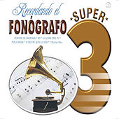 Play & Download Recordando el Fonógrafo by Various Artists | Napster