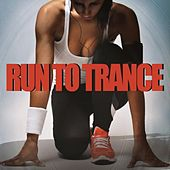 Run to Trance de Various Artists