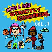 Strictly Commercial, Vol. 1 by ATM