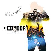 Play & Download El Condor (En Vivo) by El Komander | Napster