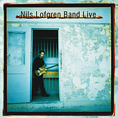 Play & Download Nils Lofgren Band Live by Nils Lofgren | Napster
