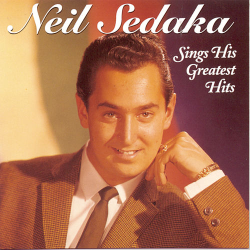 Sings His Greatest Hits by Neil Sedaka