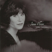 Play & Download Love Decides by Jane Olivor | Napster
