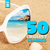 Play & Download 50 Chillout Classics, Vol. 2 by Various Artists | Napster