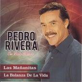 Play & Download Las Mañanitas by Pedro Rivera   Napster