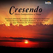 Play & Download Crescendo - Short Composition of Raga by Various Artists | Napster