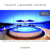 Yacht Lounge, Vol. 10 : Bali by Fly 3 Project