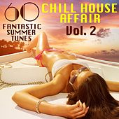 Play & Download A Chill House Affair, Vol. 2 (60 Fantastic Summer Tunes) by Various Artists | Napster