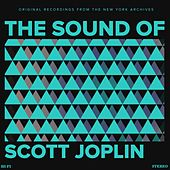 Play & Download The Sound of Scott Joplin by Scott Joplin | Napster