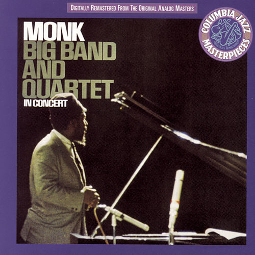 Play & Download Big Band And Quartet In Concert by Thelonious Monk | Napster