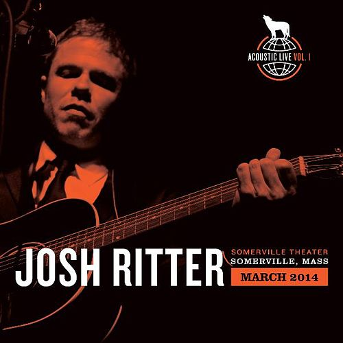 Play & Download Acoustic Live, Vol. 1 by Josh Ritter | Napster