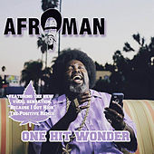 Play & Download One Hit Wonder - EP by Afroman | Napster