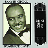 Play & Download Powerhouse Swing by Jimmy Lunceford | Napster