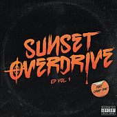 Sunset Overdrive Vol. 1 by Cheap Time