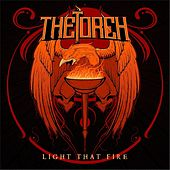 Play & Download Light That Fire by Torch | Napster
