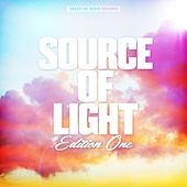 Play & Download Source of Light - Edition One by Various Artists | Napster